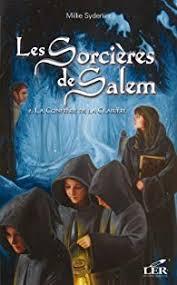 Les sorcières de Salem. Tome 2 : La confrérie de la clairière - Babelio