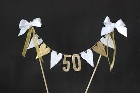 50th Anniversary Cupcake Decorations 50th Golden Wedding Anniversary Cake Topper Cake Bunting