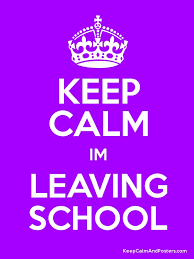 School Poster Maker Keep Calm Im Leaving School Keep Calm And Posters Generator Maker