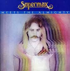 <b>Supermax</b> : <b>Meets The</b> Almighty [Import, CD, Extra tracks. Limited ...