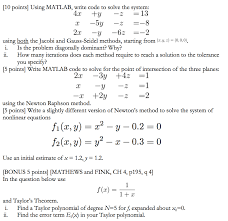 10 points using matlab write code to solve the system 13 ty 5y
