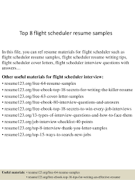 Top 8 flight scheduler resume samples In this file, you can ref resume  materials for ...