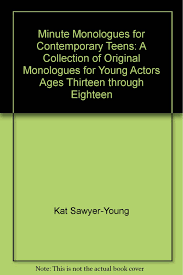 Sample contemporary of teen monologues