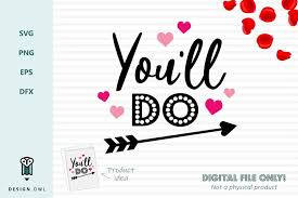 Perfect for valentine's day diy craft projects! Free Svgs Download You Ll Do Valentines Svg File Free Design Resources