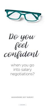 best images about salary negotiation skills askmore on are you getting what you want in your career tell us in our ask4more 2017 survey