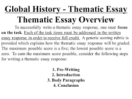 global history thematic essay global history thematic essay thematic essay overview to