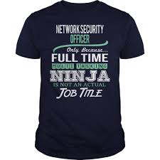 awesome tee for network security officer t shirts hoodies check price httpswwwsunfrogcomlifestyleawesome tee for network security offi network security officer