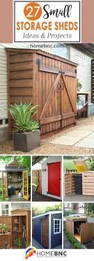 27 diy small storage shed projects for your garden small storage shed ideas