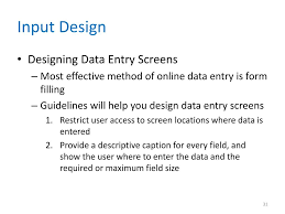 Guidelines For Data Entry Screen Design Ppt Systems Analysis And Design 8 Th Edition Powerpoint