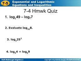 4 7 4 hmwk quiz log749 log77 2 evaluate log328