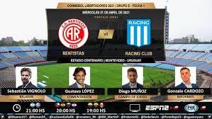 The match kicks off at 01:30 uk time. Rentistas Vs Racing Resultado Del Partido Por La Copa Libertadores 2021 La Republica