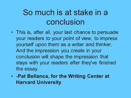 conclusions in essays also self edit ppt video online  so much is at stake in a conclusion
