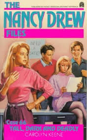 Young Adult Revisited: The Nancy Drew Files #66: Tall, Dark and Deadly  (1991)