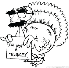 turkey coloring pages dreaded color turkey printable not a turkey coloring page free thanksgiving day coloring not a turkey coloring page 939 turkey