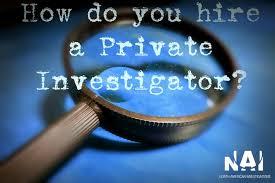 How Do You Hire a Private Investigator? | NAI