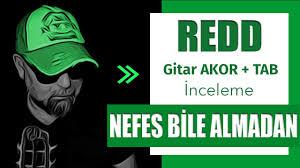 REDD | NEFES BİLE ALMADAN | (gitar dersi) - YouTube