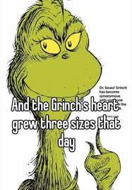 the grinch heart grew three sizes. Wonderful Grew With The Grinch Heart Grew Three Sizes H