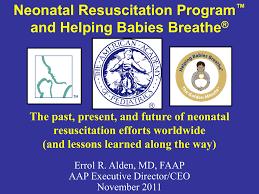 Neonatal Resuscitation Programtm And Helping Babies Breathesm