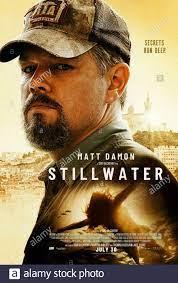Stillwater (2021) unter der Regie von ...