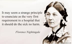 Florence Nightingale Quotes Fascinating It May Seem A Strange Principle To Enunciate As The Very First