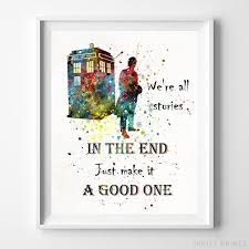 Quote Prints Classy Doctor Who Quote Print Artwork Print Inkist Prints