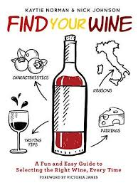 Bkeu Download Find Your Wine A Fun And Easy Guide To