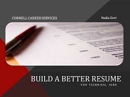 Build A Better Resume For Technical Jobs Nadia Dovi Cornell Career