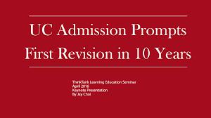 the new uc admission prompts keynote presentation