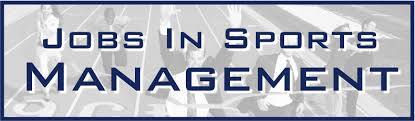 Sports Management Careers 5 Tips To Get A Job In Sports Management Sports