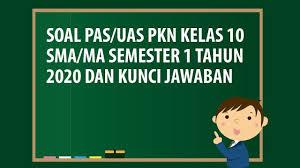 Tolong dong link pdf sejarah indonesia yang penerbit erlangga,, susah banget nyarinya. Soal Pkn Kelas 10 Semester 1 Beserta Jawabannya Kurikulum 2013 Revisi 2020