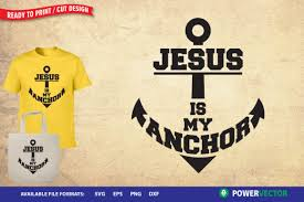 It is absolutely not required, but if you like this website. Jesus Is My Anchor Graphic By Powervector Creative Fabrica