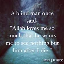 Islamic Quote Islam Pictures Unique Images About Blind Men Quotes