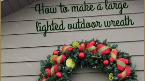 architecture and home marvelous outdoor lighted wreath in how to make a large outdoor lighted