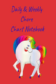 Daily Weekly Chore Chart Notebook Teach Your Children To