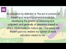 what is education for essay  what is education for essay