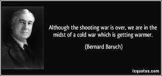 "「1947, bernard baruch used the word ""cold war""」の画像検索結果"