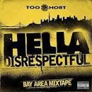 Hella Disrespectful: Bay Area Mixtape