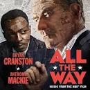 All the Way [Original Motion Picture Soundtrack]