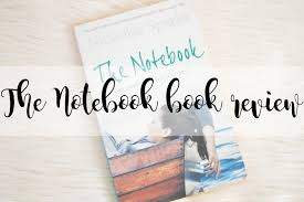 the notebook book report  the notebook book summary cliffs notes