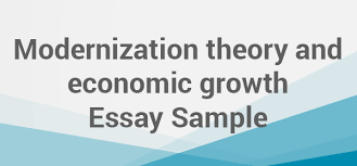 modernization theory and economic growth essay net  modernization theory and economic growth