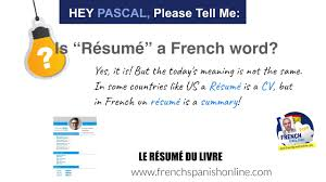 Resume In French Hey Pascal Is Resume A French Word YouTube 12