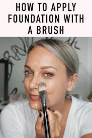 learn these tips on applying your foudnation with a brush