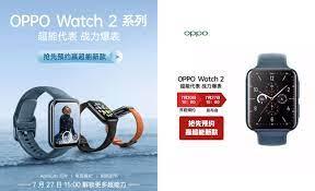 Oppo Watch 2: Offizieller Launchtermin ...