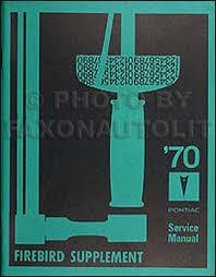 1970 pontiac firebird trans am wiring diagram manual reprint 1970 pontiac firebird trans am repair shop manual reprint supplement