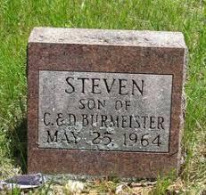 Steven Burmeister (1964-1964) - Find A Grave Memorial