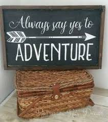 there 39 s no place like home softball. always say yes to adventure-adventure awaits sign there 39 s no place like home softball e