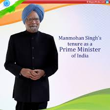 a review of manmohan singh s tenure as india s pm my india