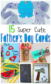 Fathers Day Cards Kids Can Make Sugar Spice And Glitter