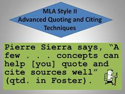 quoting a quote mla mla style ii advanced quoting and citing techniques ppt