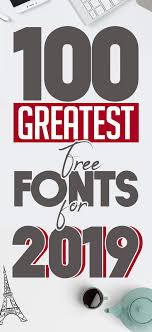 Fontes Design Download 100 Greatest Free Fonts For 2019 Fonts Graphic Design